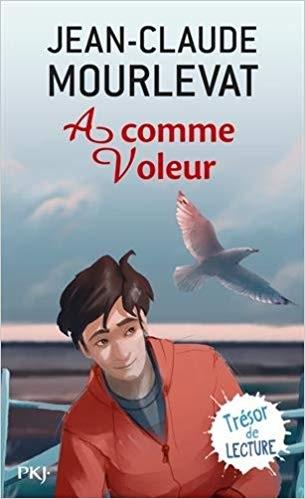 A comme voleur – Jean-Claude Mourlevat