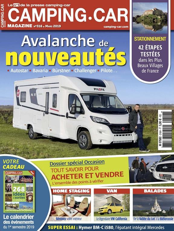 Camping-Car Magazine N°316 – Mars 2019