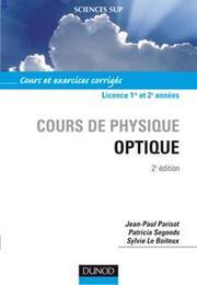 Cours de physique optique-Cours et exercices corrigés