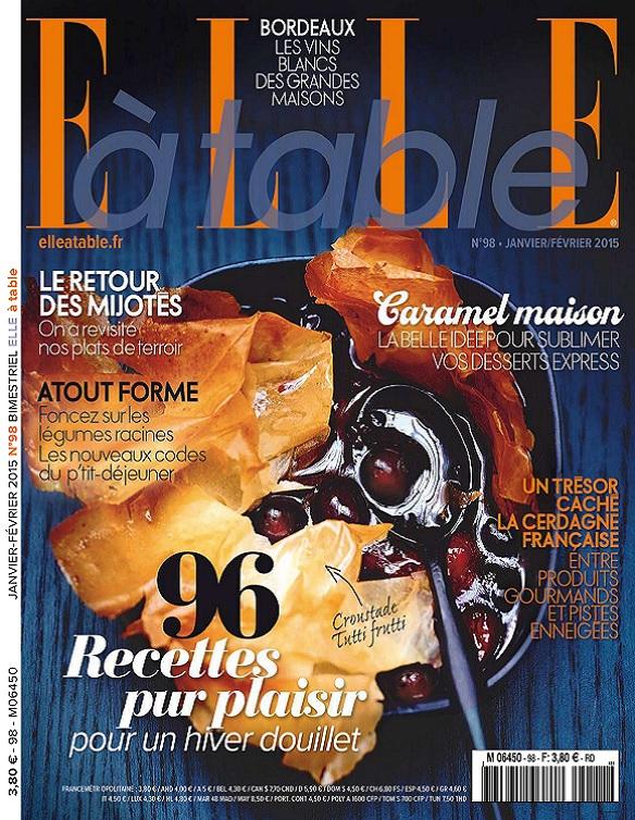 Elle à Table N°98 – 96 Recettes Pour Plaisir