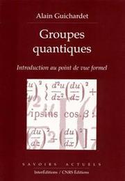 Groupes quantiques-Introduction au point de vue formel