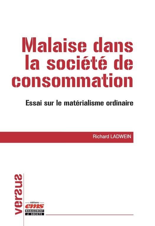 Malaise dans la société de consommation-Essai sur le matérialisme ordinaire