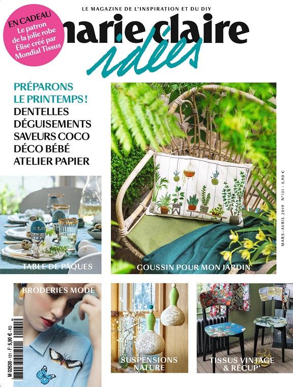 Marie Claire Idées N°131 – Mars-Avril 2019