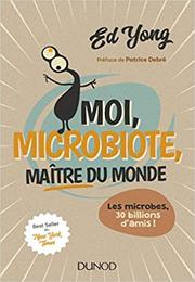 Moi-microbiote-maître du monde