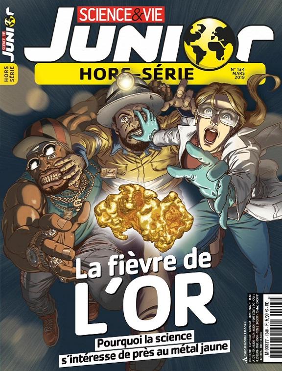 Science et Vie Junior Hors Série N°134 – Mars 2019