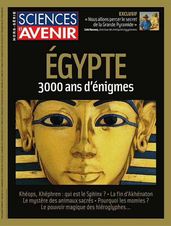 Sciences et Avenir Hors Série N°165 – Égypte 3000 Ans D'Énigmes