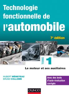 Technologie fonctionnelle de l'automobile – Tome 1 – Le moteur et ses auxiliaires