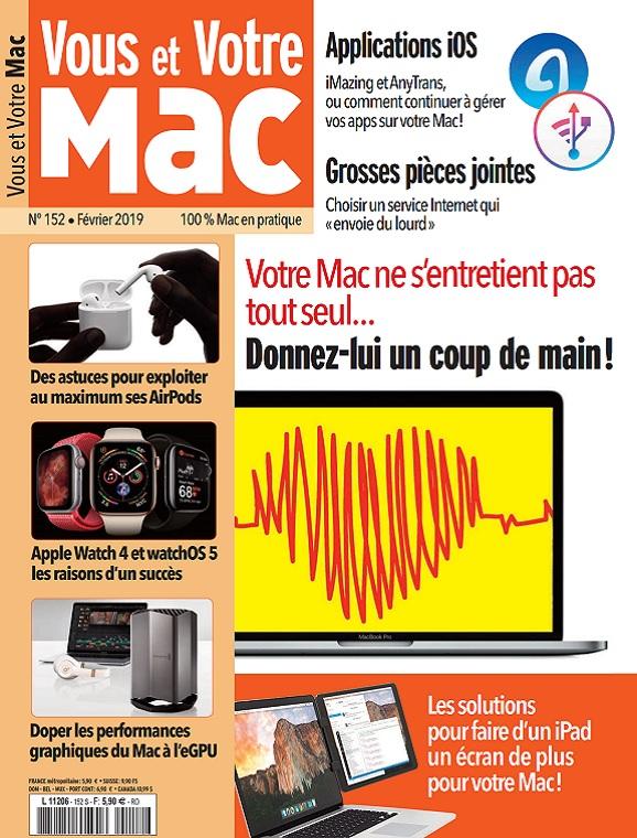 Vous et Votre Mac N°152 – Février 2019