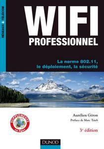 WiFi Professionnel-La norme 802.11-le déploiement- la sécurité