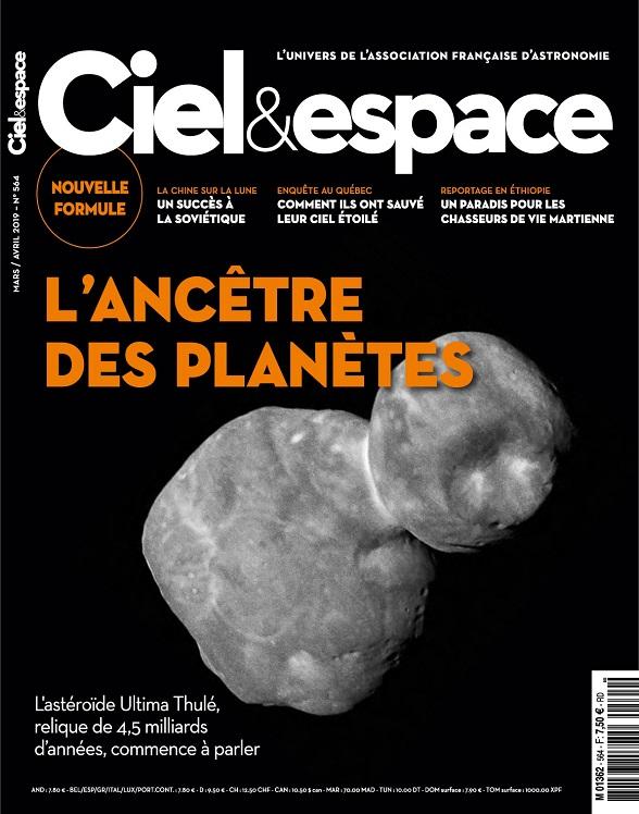Ciel et Espace N°564 – Mars-Avril 2019