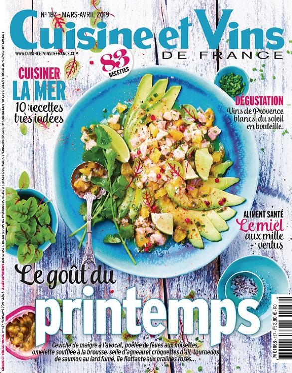 Cuisine et Vins de France N°187 – Mars-Avril 2019