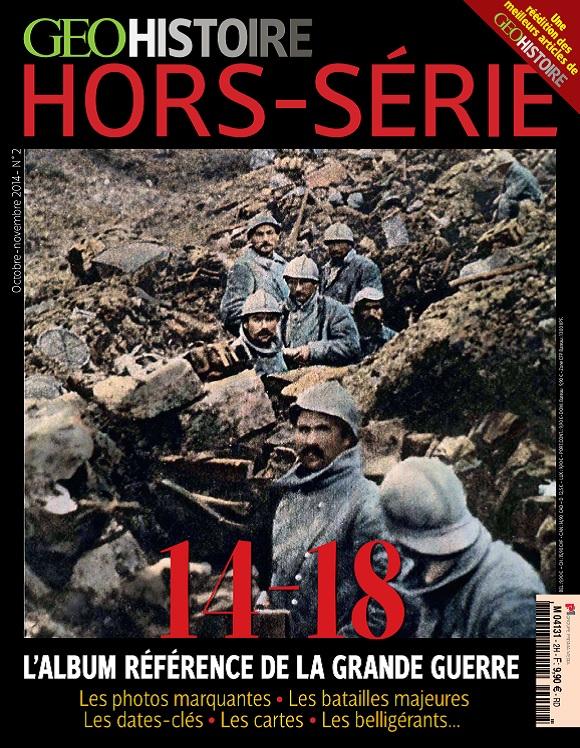 Geo Histoire Hors Série N°2 – L'Album Référence De La Grande Guerre