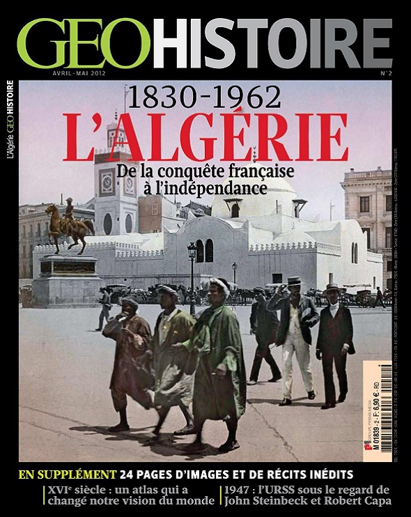 Geo Histoire N°2 – L'Algérie 1830-1962