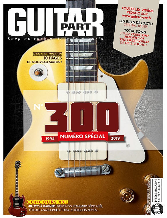 Guitar Part N°300 – Avril 2019