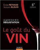 Le goût du vin – 5e éd-Le grand livre de la dégustation
