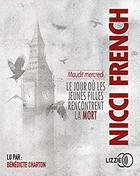 Nicci French – Maudit mercredi [Le jour où.. tome 3]