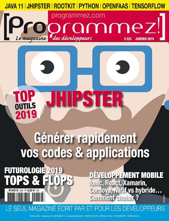 Programmez N°225 – Janvier 2019