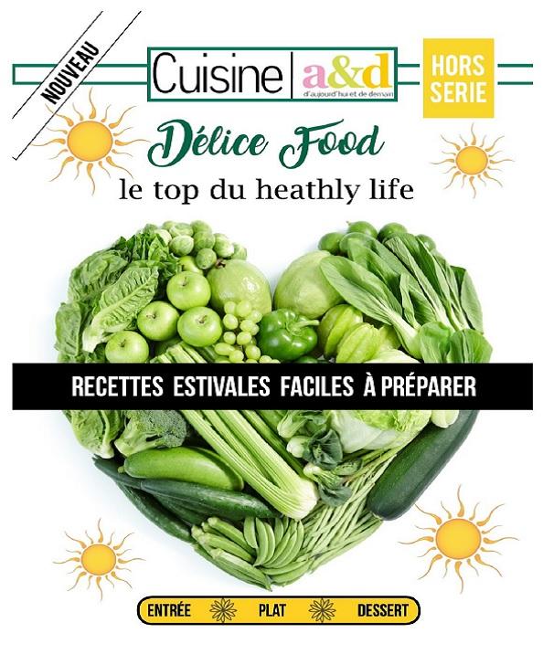 Cuisine a&d Hors Série - Délice Food 2019