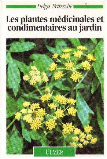 Les plantes médicinales et condimentaires au jardin