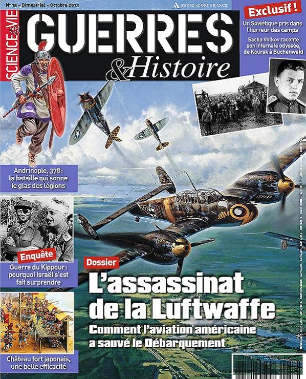 Science et Vie Guerres et Histoire N°15 – L'Assassinat De La Luftwaffe