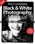 The Complete Black- White Photography Manual