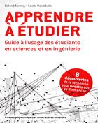 Apprendre à étudier-Guide à l'usage des étudiants en science et en ingénierie