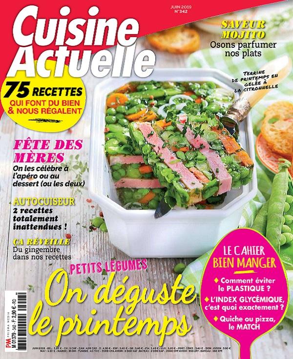 Cuisine Actuelle N°342 - Juin 2019