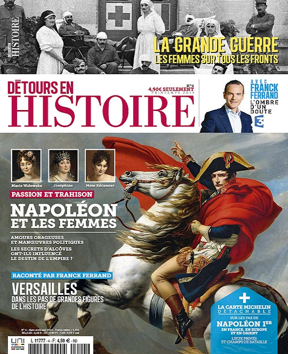 Détours En Histoire N°4 – Napoléon et Les Femmes