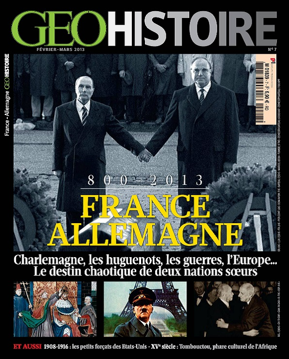 Geo Histoire N°7 – France Allemagne