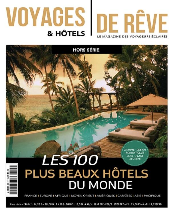 Voyages et Hôtels De Rêve Hors Série N°3 – Juin 2019