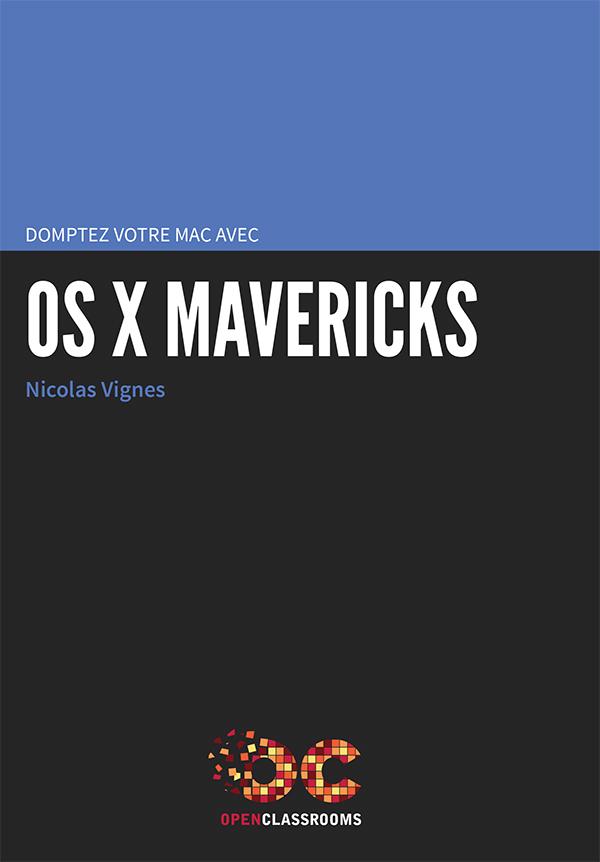 Domptez votre mac avec OS X Mavericks