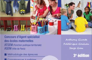 Réussir le concours ATSEM-ASEM -Concours d'agent spécialisé des écoles maternelles