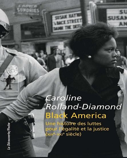 Black America – Caroline Rolland-Diamond (2019)