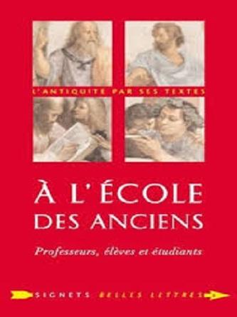 À l'École des Anciens- Professeurs- élèves et étudiants – Laurent Pernot