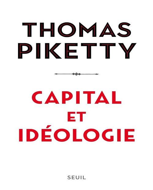 Capital et idéologie – Thomas Piketty (2019)