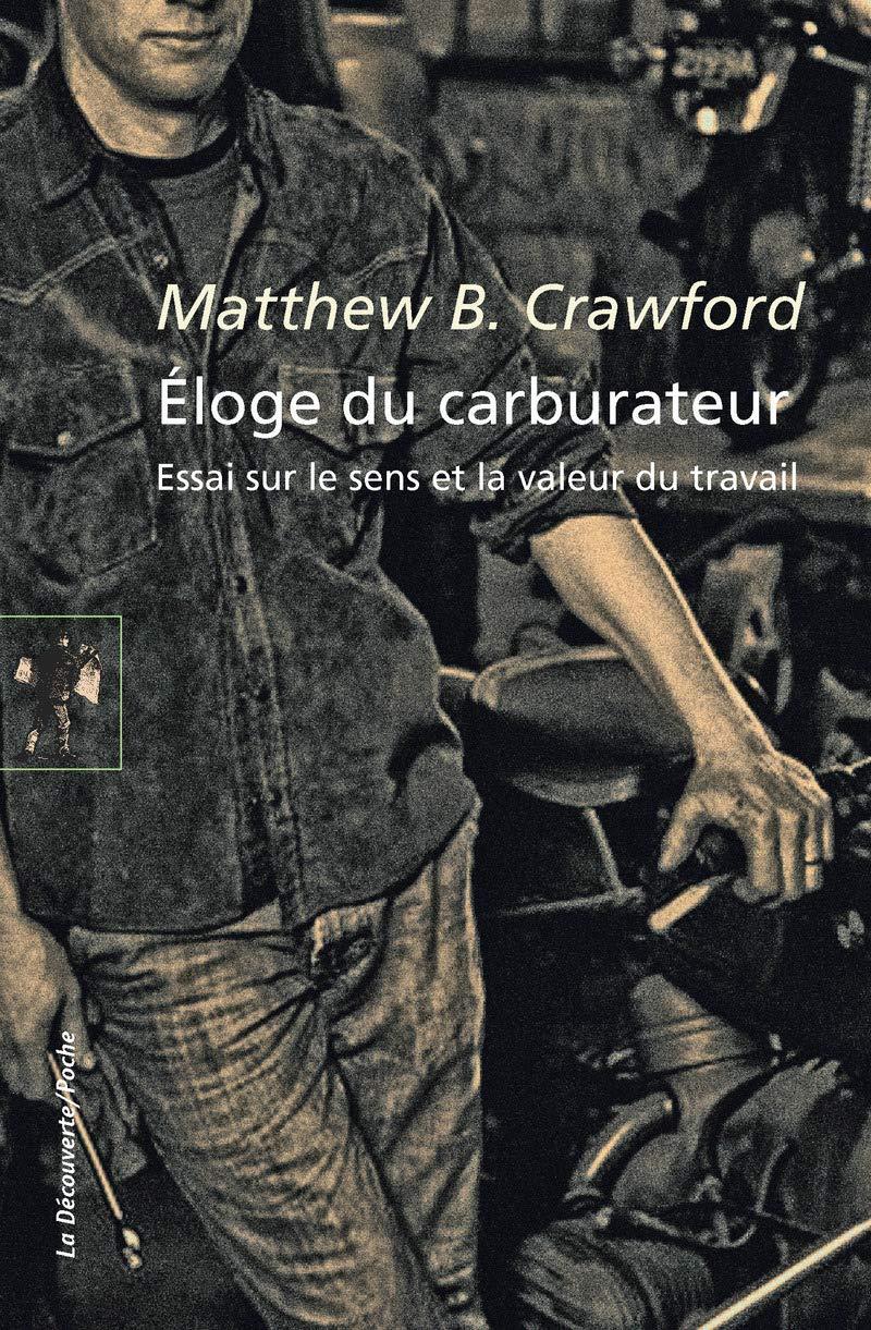 Eloge du carburateur – Matthew B. CRAWFORD