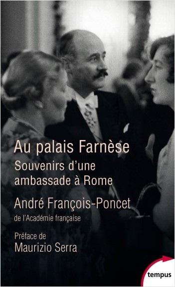 Au Palais Farnèse (1938-1940) – André FRANÇOIS-PONCET