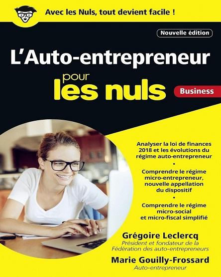 L'Auto-entrepreneur pour les Nuls – Grégoire Leclercq (2018)