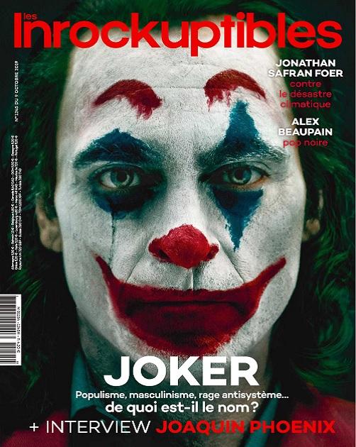 se viene la peli del JOKER - (Joaquin Phoenix Rabo en mano EDITION) - Página 16 Les-Inrockuptibles-N%C2%B01245-Du-9-Octobre-2019