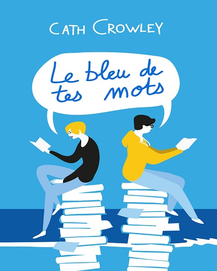 Le bleu de tes mots – Cath Crowley (2019)