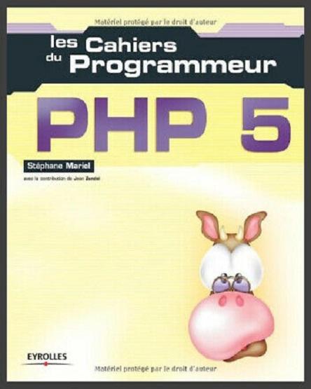 Les cahiers du programmeur – PHP 5