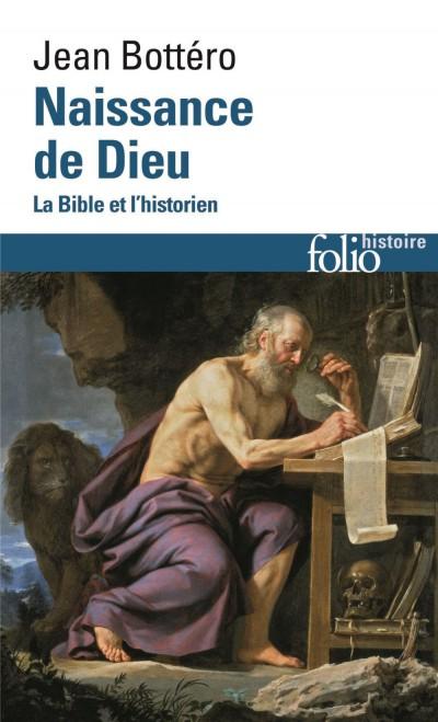 Naissance de Dieu-La Bible et l'historien