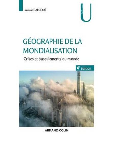 Géographie de la mondialisation (4e édition, 2019)