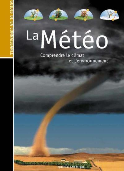 La Météo – Comprendre Le Climat et L'environnement