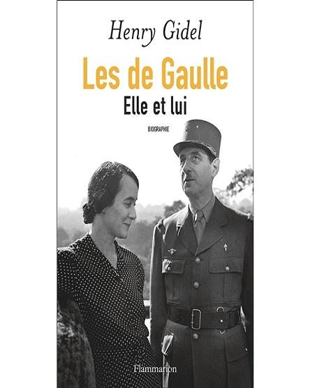 Les de Gaulle – Elle et lui – Henry Gidel (2018)
