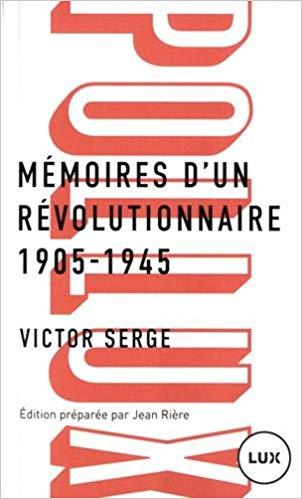 Mémoires d'un révolutionnaire (1905-1945) – Victor Serge