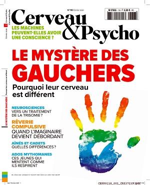 Cerveau et Psycho N°118 – Février 2020