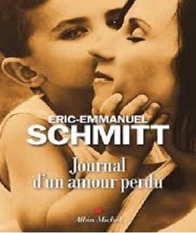 Eric-Emmanuel Schmitt – Journal d'un amour perdu (2019)