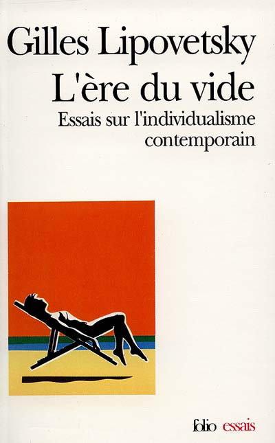 L'ère du vide-Essais sur l'individualisme contemporain