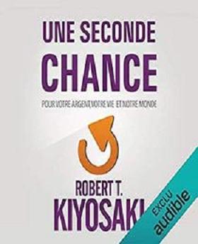 Une Seconde Chance Pour votre argent, votre vie et notre monde